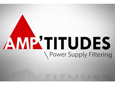 Amp'titudes Episode 5 - Power Supply Filtering